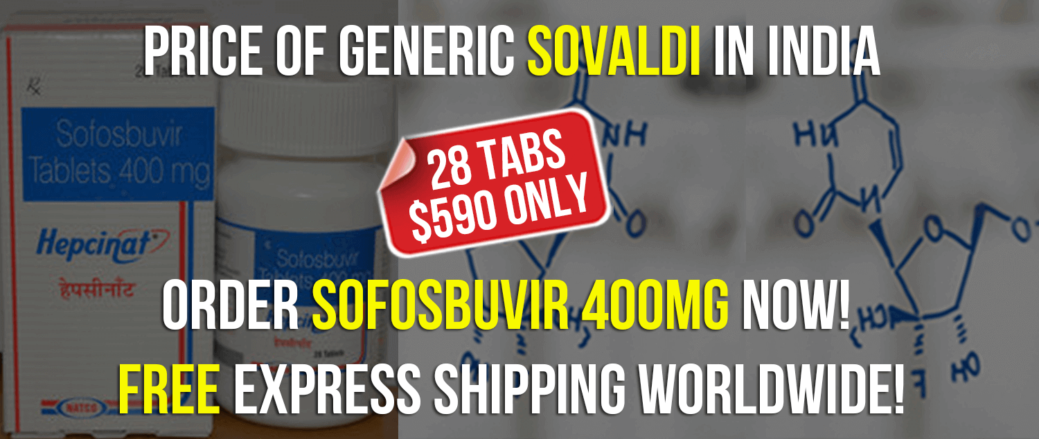 Price of Generic Sovaldi in India $590. Buy Hepcinat Sofosbuvir