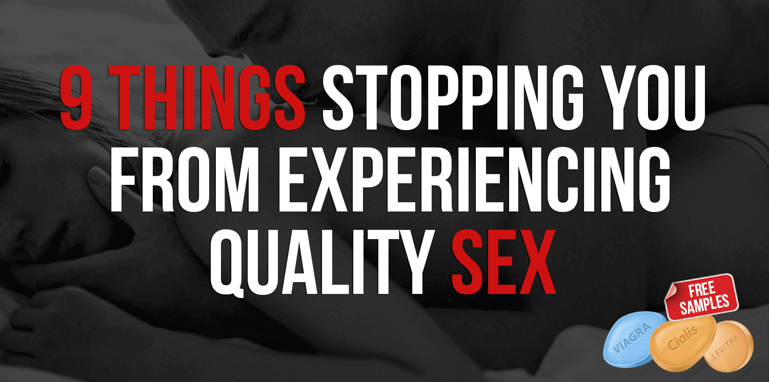 9 things stopping you from experiencing quality sex