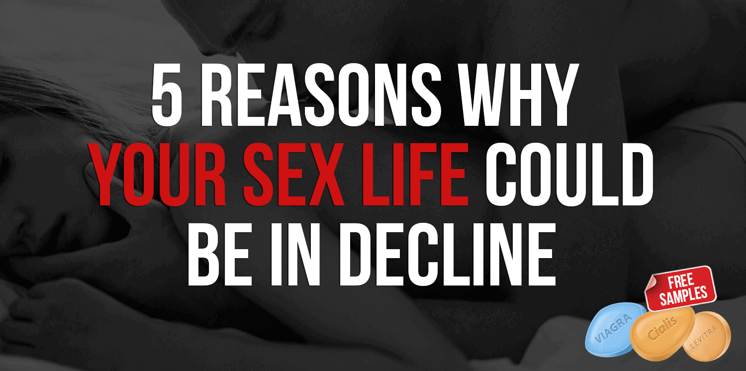 5 Reasons Why Your Sex Life & Libido Lowering