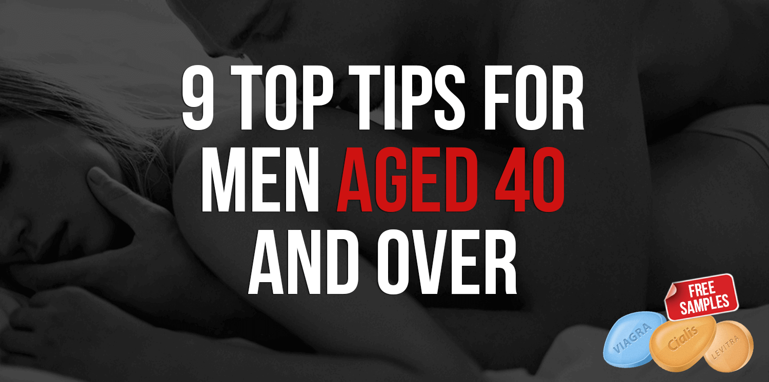 9 Top Tips For Men Aged 40 And Over