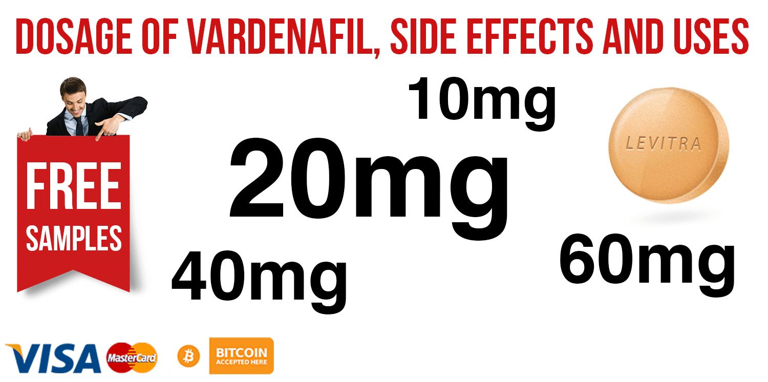 Dosage of Vardenafil, Side Effects and Uses