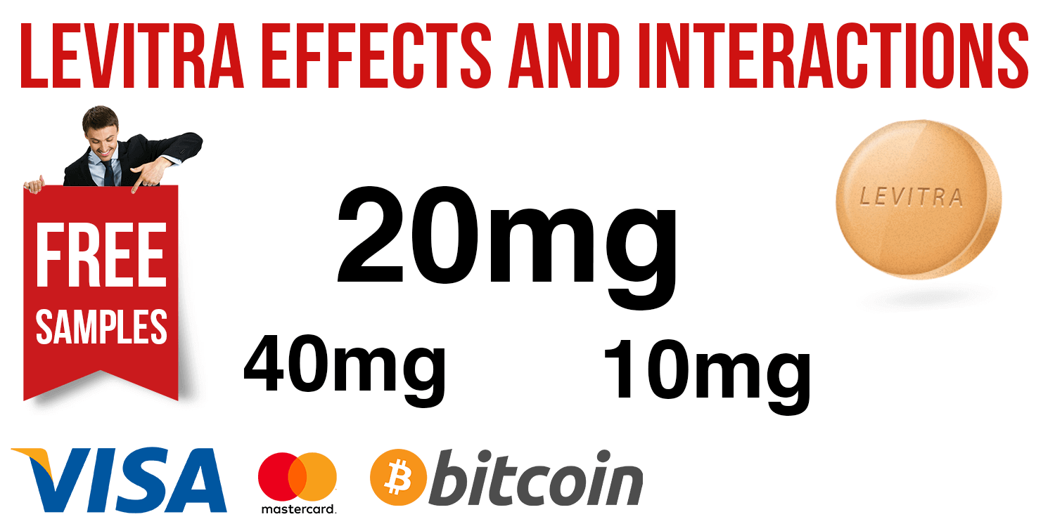 Levitra Effects and Interactions
