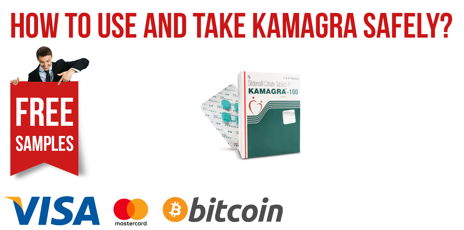 How to Use and Take Kamagra Safely?