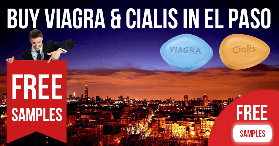 Buy Viagra and Cialis in El Paso