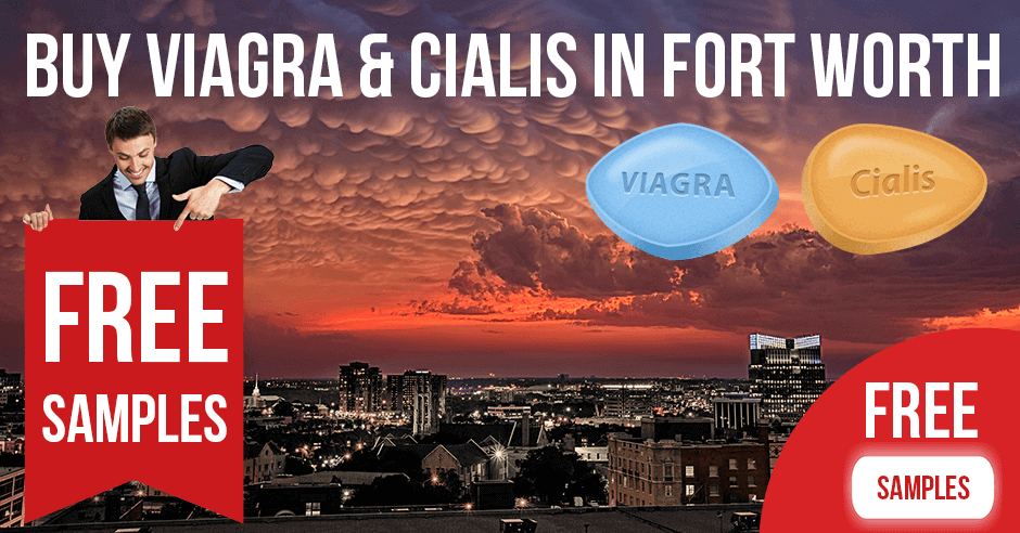 Buy Viagra and Cialis in Fort Worth