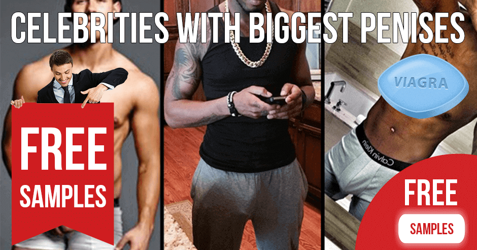 Celebrities with Biggest Penises