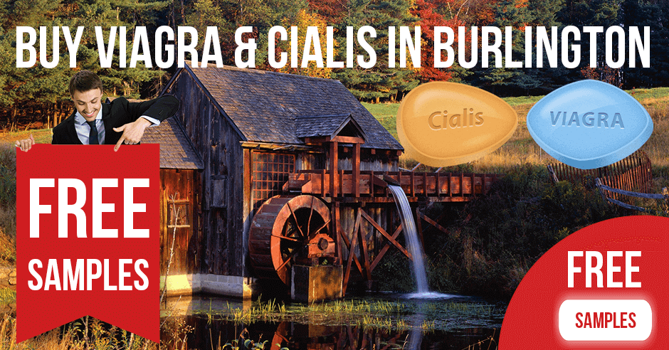 Buy Viagra and Cialis in Burlington, Vermont