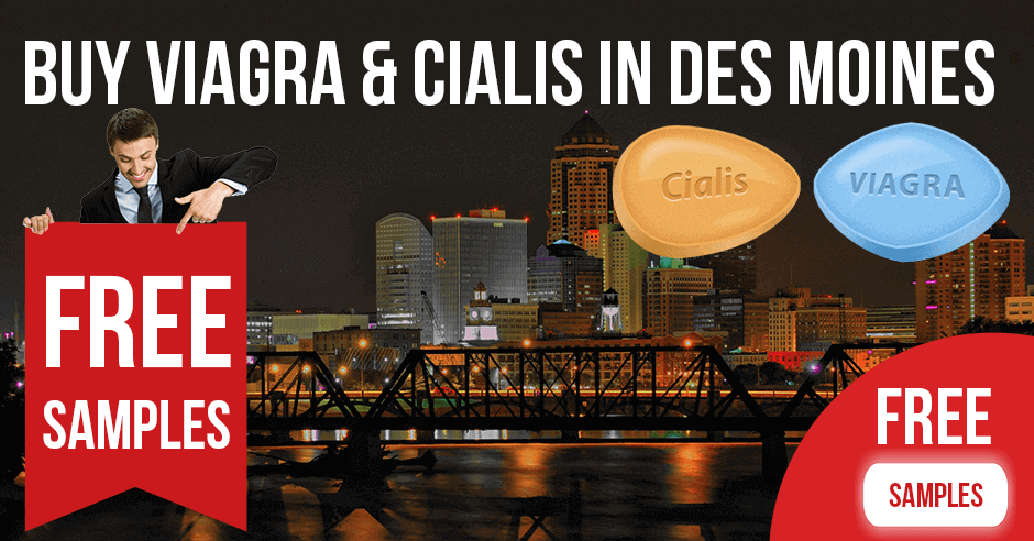 Buy Viagra and Cialis in Des Moines, Iowa