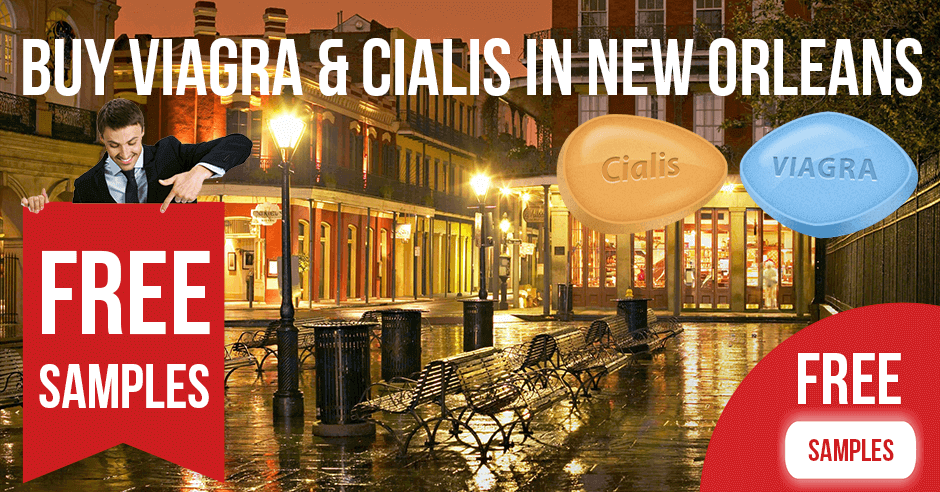 Buy Viagra and Cialis in New Orleans, Louisiana