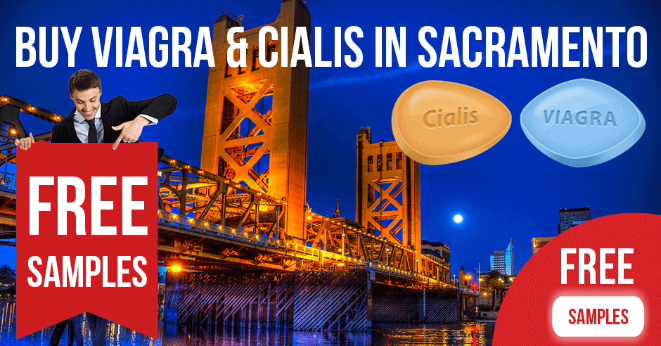 Buy Viagra and Cialis in Sacramento