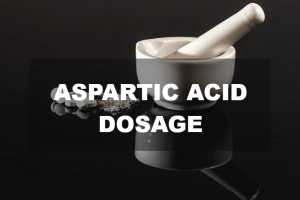 Aspartic acid dosage